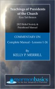 2015 Relief Society - Priesthood Manual Commentary
