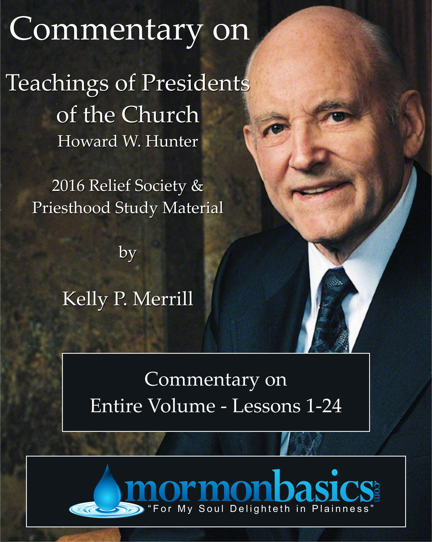2016 Commentary for Relief Society - Priesthood Manual